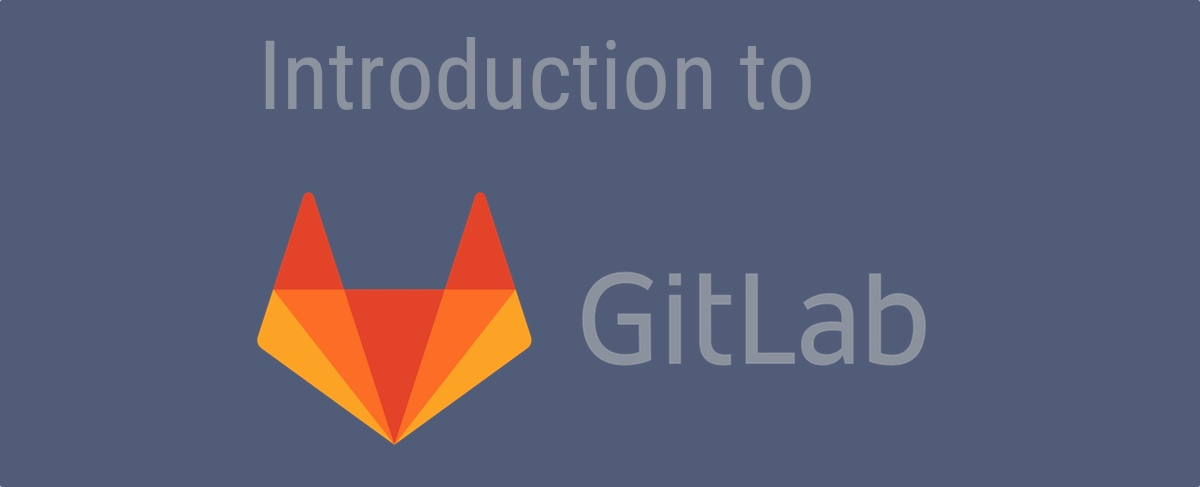 Introduction to GitLab