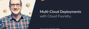 Article Header Image Multi-Cloud Deployments with Cloud Foundry by Julian Fischer