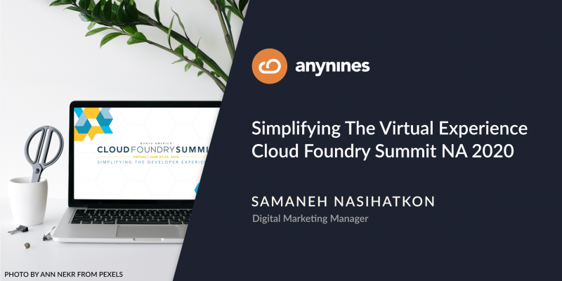 Simplifying The Virtual Experience – Cloud Foundry Summit NA 2020