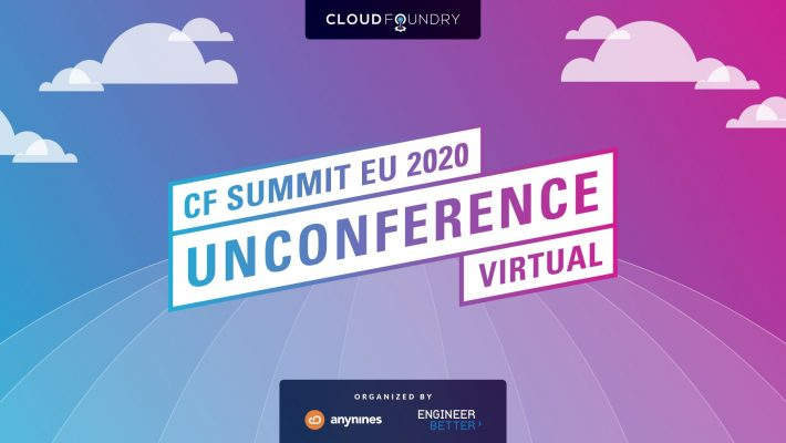 Unconference - Cloud Foundry Summit Europe 2020