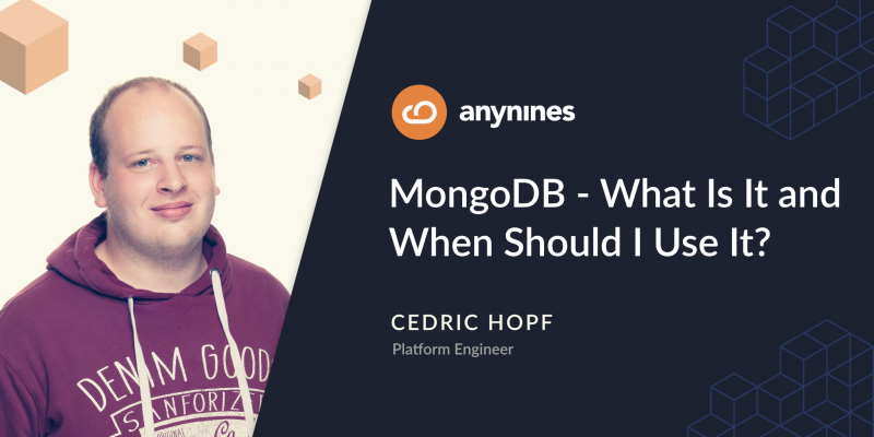 MongoDB - What Is It and When Should I Use It?
